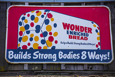 Marketing Photograph - Wonder Bread Sign by Garry Gay