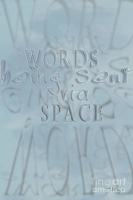 Keeping In Touch Photograph - Words In Space by Vicki Ferrari