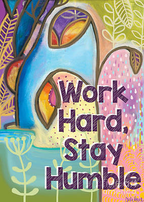 Painting - Work Hard Stay Humble by Carla Bank