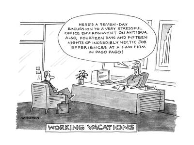 Contradictions Drawing - Working Vacations by Mick Stevens