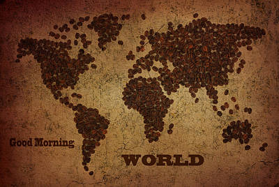 Global Map Mixed Media - World Map Coffee Beans With Good Morning by Eti Reid