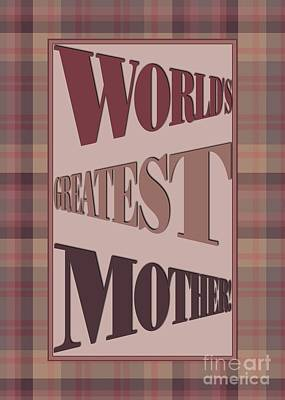 Digital Art - World's Greatest Plaid Mother by JH Designs