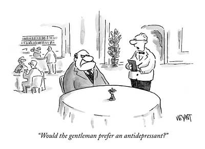 Antidepressant Drawing - Would The Gentleman Prefer An Antidepressant? by Christopher Weyant