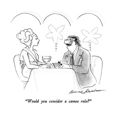 Would You Consider A Cameo Role? Art Print