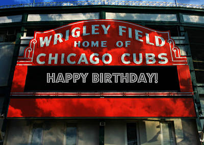 Friendly Confines Photograph - Wrigley Field -- Happy Birthday by Stephen Stookey