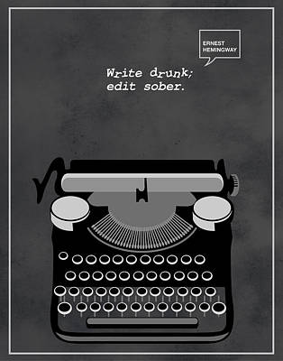 Typewriter Painting - Write Drunk Edit Sober by Sassan Filsoof