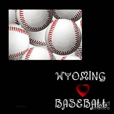Baseball Digital Art - Wyoming Loves Baseball by Andee Design