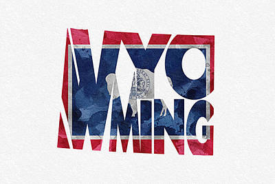 Wyoming Mixed Media - Wyoming Typographic Map Flag by Ayse Deniz