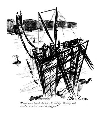 Construction Drawing - Yeah, Once Break The Ice Wit' Joisey This Way by Alan Dunn