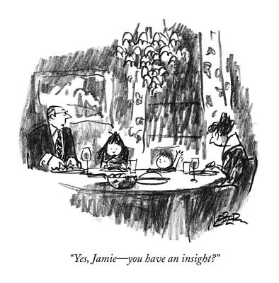 Yes, Jamie - You Have An Insight? Art Print