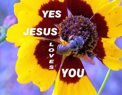 Photograph - Yes Jesus Loves You Honey by Belinda Lee