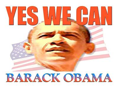 Digital Art - Yes We Can - Barack Obama by Peter Potter