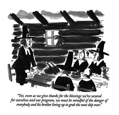Pilgrims Drawing - Yet, Even As We Give Thanks For The Blessings by Donald Reill