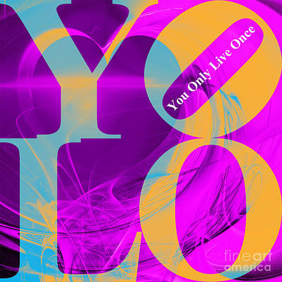 Wingsdomain Digital Art - Yolo - You Only Live Once 20140125 Fractal Heart V1 by Wingsdomain Art and Photography