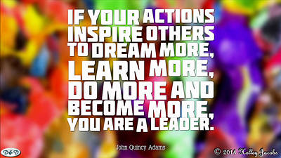 Digital Art - You Are A Leader by Holley Jacobs