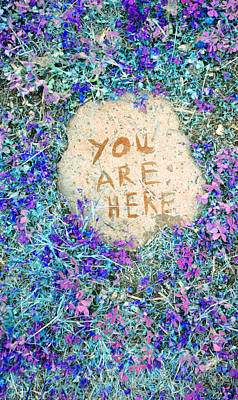 Photograph - You Are Here by Holly Blunkall