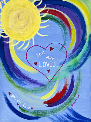Painting - You Are Loved by Judy M Watts-Rohanna
