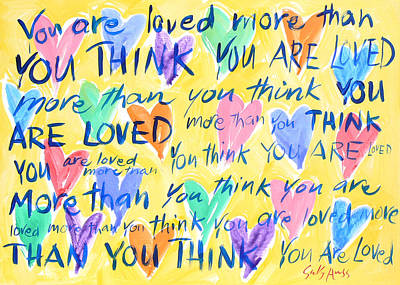 Wall Art - Painting - You Are Loved by Sally Huss