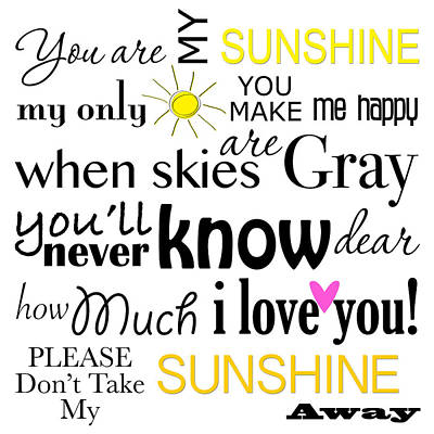 You Are My Sunshine Word Art Art Print by Purple Moon