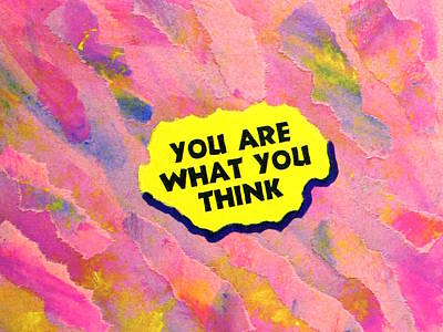 Mixed Media - You Are What You Think Collage by Bob Baker