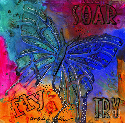 Mixed Media - You Can Fly If Only You'll Try by Angela L Walker