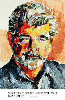 Derek Russell Wall Art - Painting - You Cant Do It Unless You Can Imagine It George Lucas by Derek Russell