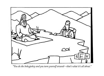 Religious Drawing - You Do The Hokeypokey And You Turn Yourself by Bruce Eric Kaplan