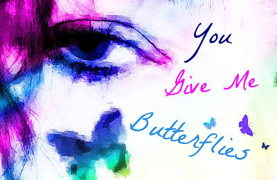 Butterlfy Digital Art - You Give Me Butterlies 2 by Christy Leigh