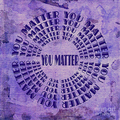Digital Art - You Matter 8 by Andee Design