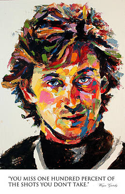 Gretzky Painting - You Miss 100 Percent Of The Shots You Don't Take Wayne Gretzky by Derek Russell