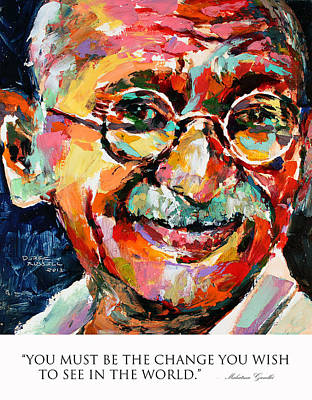 World Peace Painting - You Must Be The Change You Wish To See In The World Mahatma Gandhi by Derek Russell