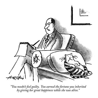 Psychiatry Drawing - You Needn't Feel Guilty.  You Earned The Fortune by Henry Martin
