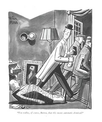 You Realize Art Print by Peter Arno