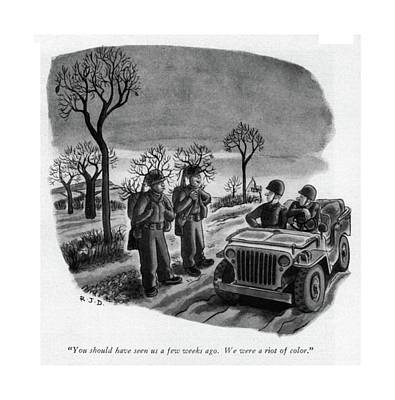 You Should Have Seen Us A Few Weeks Ago Art Print by Robert J. Day