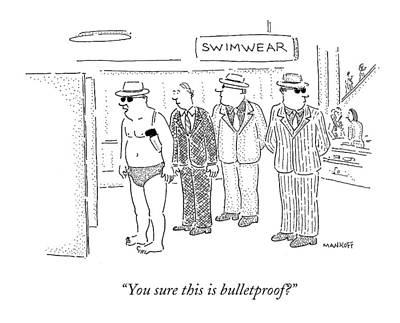 You Sure This Is Bulletproof? Art Print