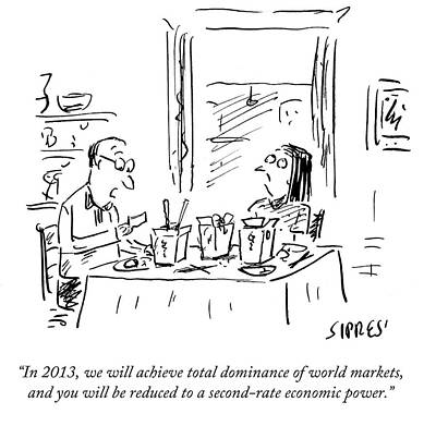 Fast Food Drawing - You Will Be Reduced To A Second-rate Economic by David Sipress