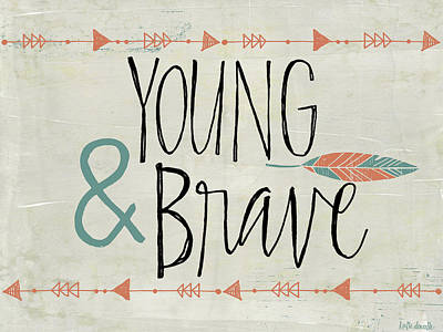 Young And Brave Print by Katie Doucette