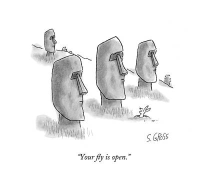 Mole Drawing - Your Fly Is Open by Sam Gross