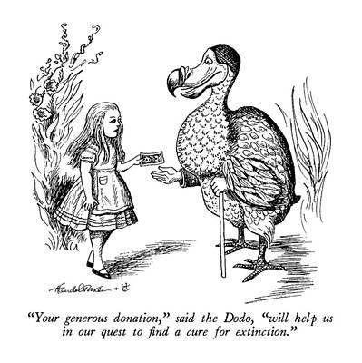 Alice In Wonderland Drawing - Your Generous Donation by J.B. Handelsman