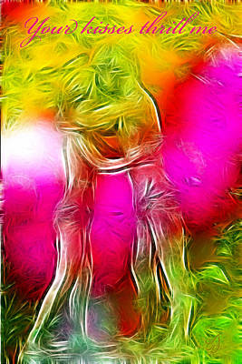 Your Kisses Thrill Me Art Print by Music of the Heart