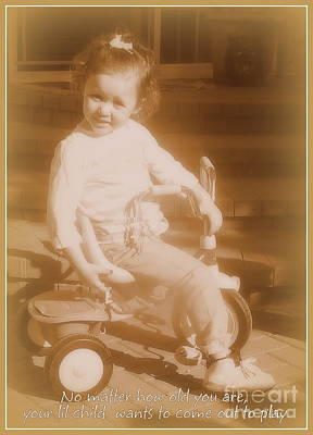 Photograph - Your Little Child Within by Bobbee Rickard