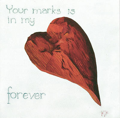 Painting - Your Marks Is In My Heart Forever by Jette Van der Lende