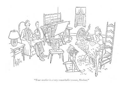 In The Press Room Drawing - Your Mother Is A Very Remarkable Woman by George Price