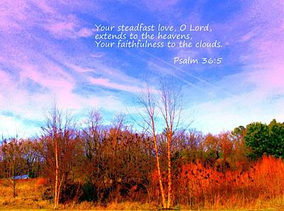 Photograph - Your Steadfast Love O Lord by Pamela Hyde Wilson