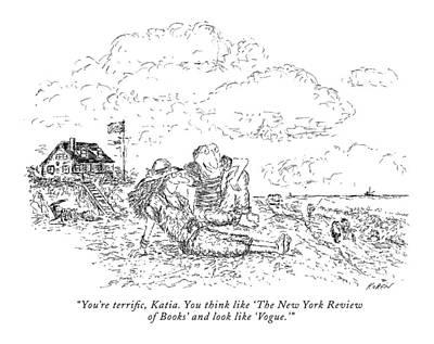 Literature Drawing - You're Terrific by Edward Koren