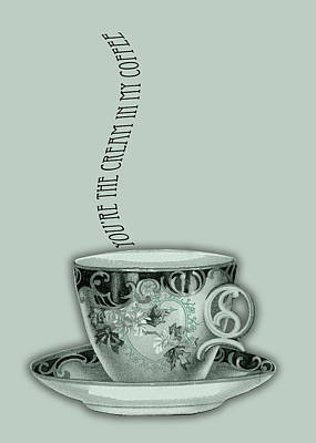 You're The Cream In My Coffee Valentine Art Print by Sarah Vernon