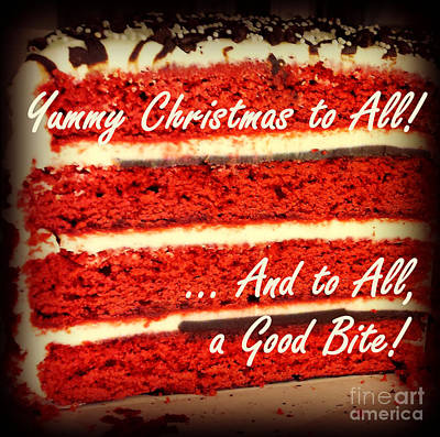 State Love Nancy Ingersoll - Yummy Christmas to All - Red Velvet Cake - Holiday and Christmas Card by Miriam Danar