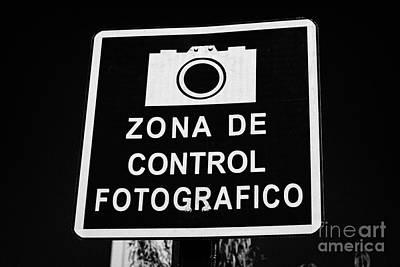 zona de control fotografico warning sign Santiago Chile Art Print by Joe Fox