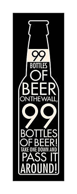 99 Bottles Of Beer Art Print