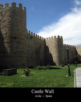 Photograph - Avila Ancient Castle Wall Spain by John Shiron